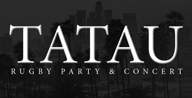 More Info for Tatau Rugby Party & Concert