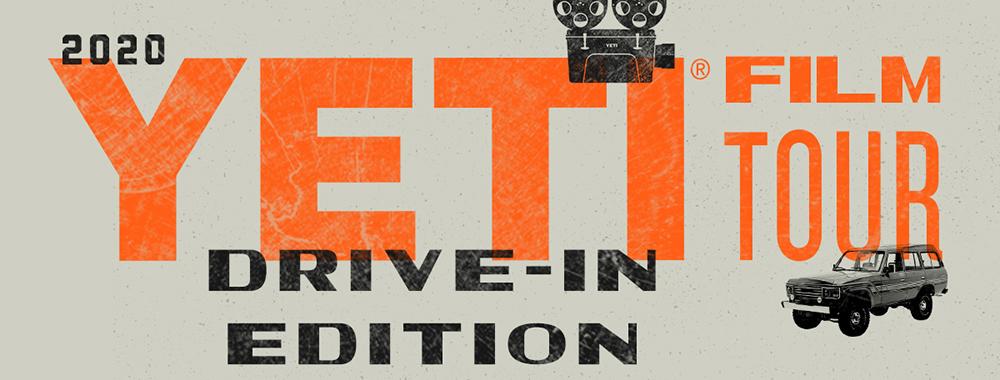 Drive-In OC: YETI FILM TOUR