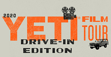 More Info for Drive-In OC: YETI FILM TOUR
