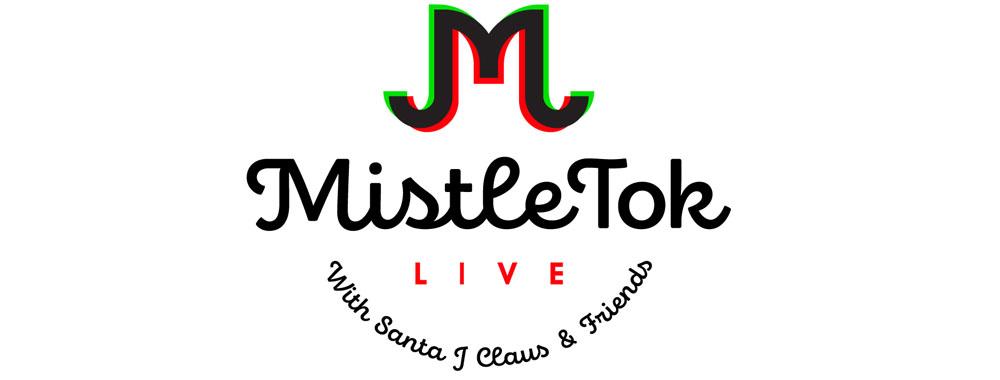 MistleTok LIVE